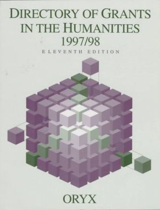 Directory of Grants in the Humanities 1997/98, 11th Edition