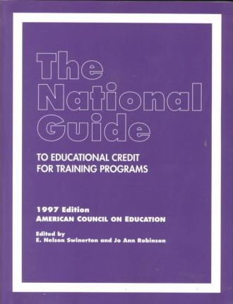The National Guide to Educational Credit for Training Programs 1997