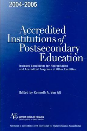 2004-2005 Accredited Institutions of Postsecondary Education