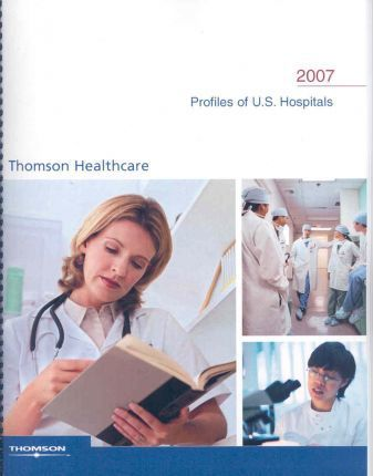 Profiles of U.S. Hospitals 2007