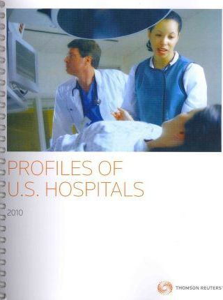 Profiles of U.S. Hospitals 2010
