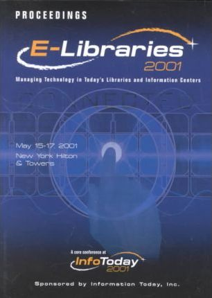 E-Libraries 2001 Proceedings