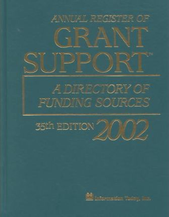 Annual Register of Grant Support 2002