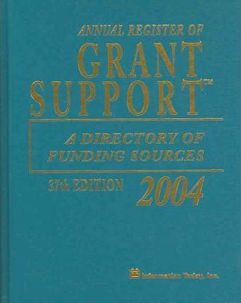 Annual Register of Grant Support 2004