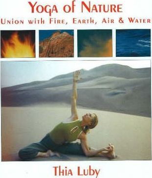 Yoga of Nature  Union with Fire, Earth, Air & Water
