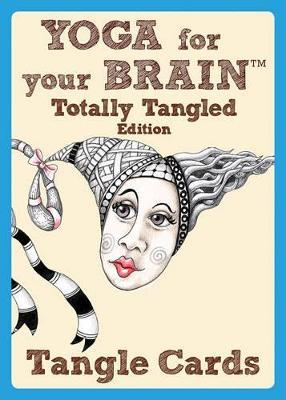 Yoga for Your Brain Totally Tangled Edition