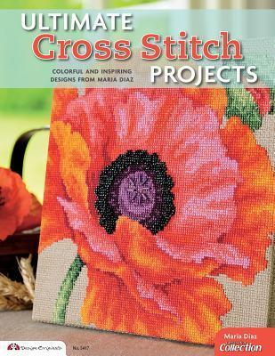 Ultimate cross stitch projects colorful and inspiring