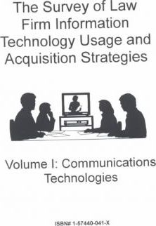 The Survey of Law Firm Information Technology Usage and Acquisition Strategies