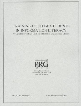 Training College Students in Information Literacy