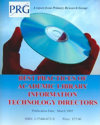 Best Practices of Academic Library Information Technology Directors: A Report
