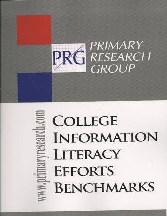 College Information Literacy Efforts Benchmarks