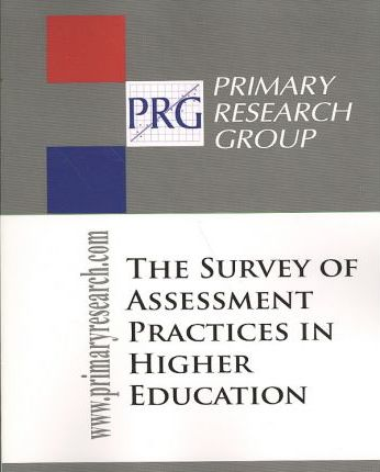 Survey of Assessment Practices in Higher Education