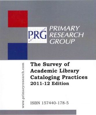 The Survey of Academic Library Cataloging Practices