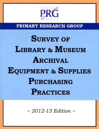 Survey of Library & Museum Archival Equipment & Supplies