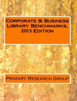 Corporate & Business Library Benchmarks 2013