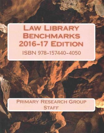 Law Library Benchmarks, 2016-17 Edition