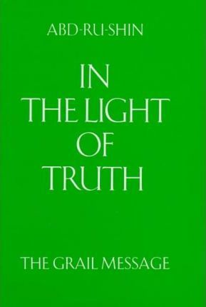 In The Light Of Truth Vols 1 3