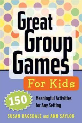 Great Group Games for Kids