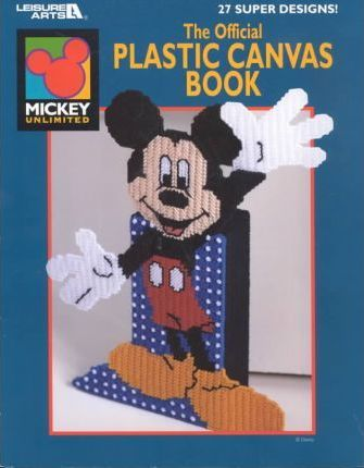 Mickey Unlimited the Official Plastic Canvas Book