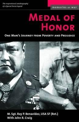 Medal of Honor : One Man's Journey from Poverty and Prejudice