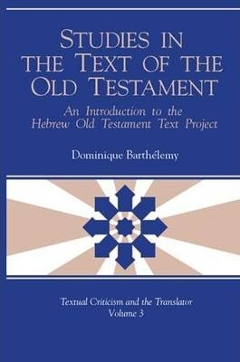 Studies in the Text of the Old Testament
