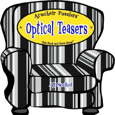 Armchair Puzzlers: Optical Teasers