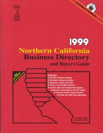 Northern California Business Directory and Buyers Guide, 1999