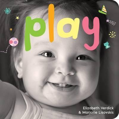 Play : A Board Book about Playtime