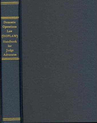 Domestic Operational Law (Doplaw) Handbook for Judge Advocates
