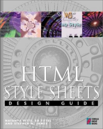 HTML Style Sheets Design Guide