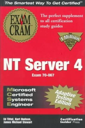 MCSE NT Server 4 Exam Cram: Adaptive Version