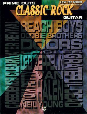 Prime Cuts: Classic Rock Guitar - Easy Tab Deluxe