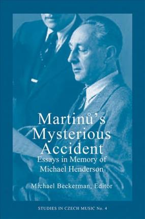 Martinu's Mysterious Accident