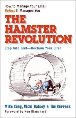 The Hamster Revolution How to Manage Your Email Before It Manages You