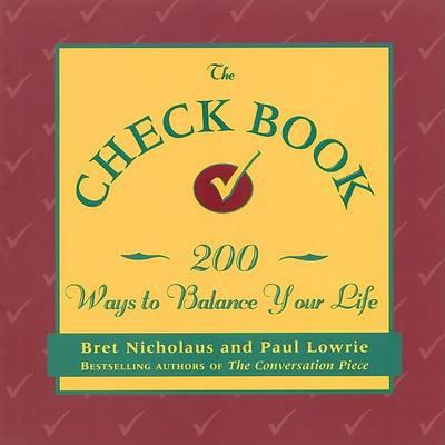 The Check Book  200 Ways to Balance Your Life