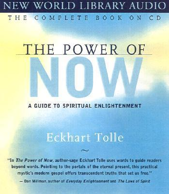 The Power of Now: Unabridged