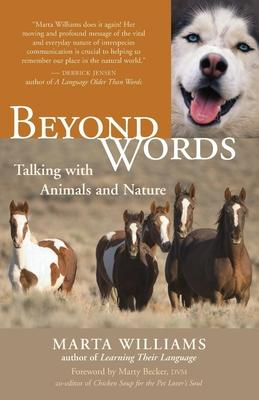 Beyond Words : Communicating Wtih Animals and Nature