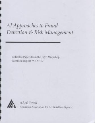 Ai Approaches to Fraud Detection & Risk Management