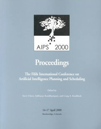 Proceedings of the Fifth International Conference on Artificial Intelligence Planning and Scheduling Systems