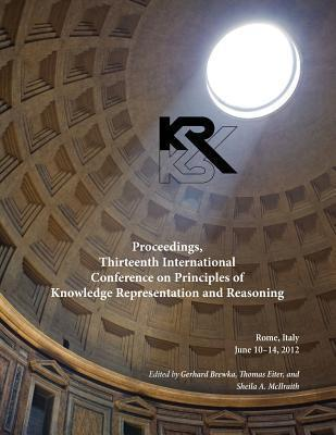 Proceedings, Thirteenth International Conference on Principles of Knowledge Representation and Reasoning
