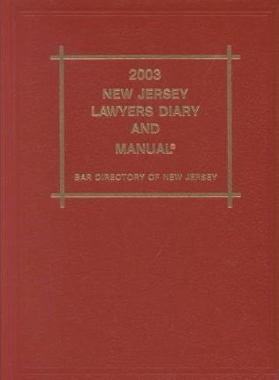 2003 New Jersey Lawyers Diary and Manual