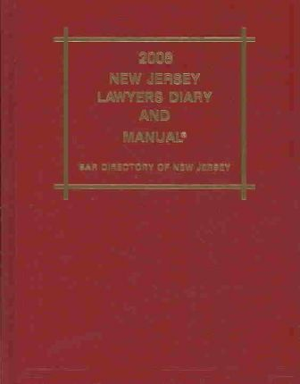 New Jersey Lawyers Diary and Manual 2008