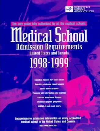 Medical School Admission Requirements, 1998-99, United