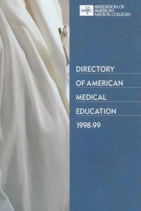 Directory of American Medical Education 1998-99