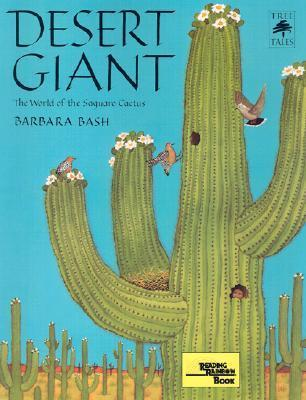 Desert Giant: the World of the Saguaro Cactus