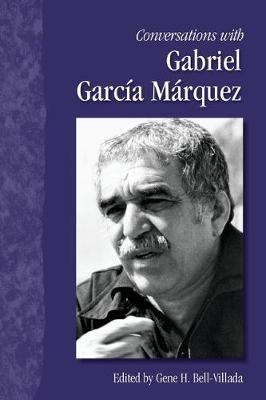 Conversations with Gabriel Garcia Marquez
