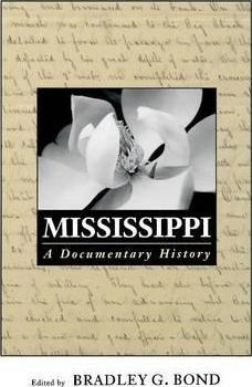 Mississippi  A Documentary History