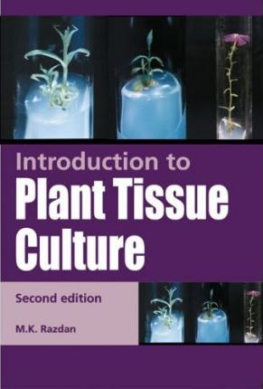 introduction to plant tissue culture by mk razdan