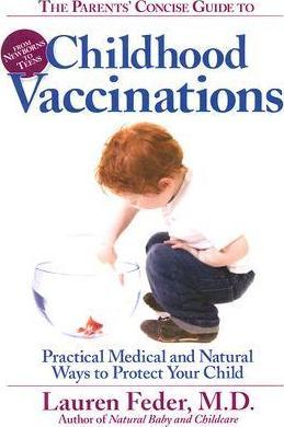 The Parents' Concise Guide to Vaccinations