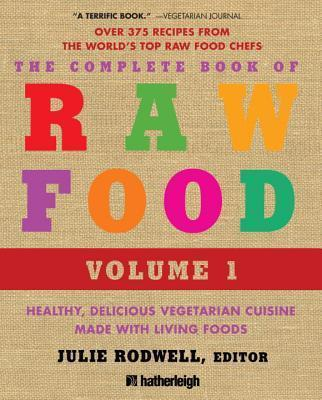 The Complete Book Of Raw Food 2nd Ed
